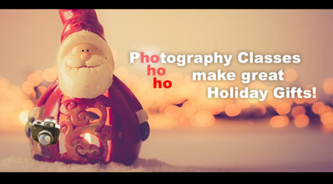 Photography Classes as Holiday Gifts! + New Classes Added!